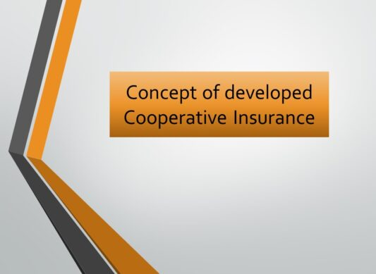 Concept and Dev, of Cooperative Ins.