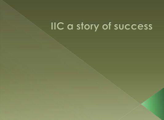 IIC a Story of Success