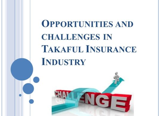 Opportunities and Challenges in Takaful Insurance Industry