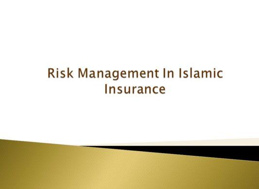 Risk Management in Islamic Insurance